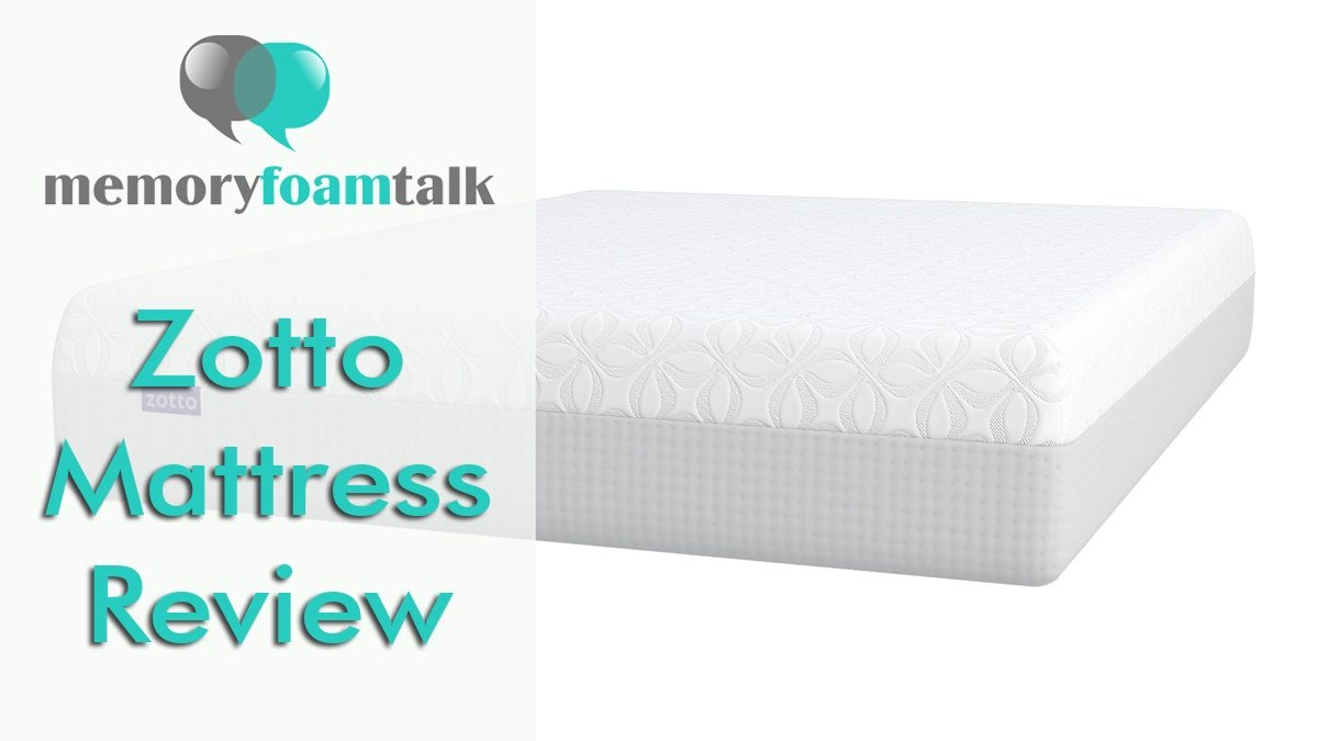 Zotto Mattress Review Zotto Mattress Memory Foam Talk