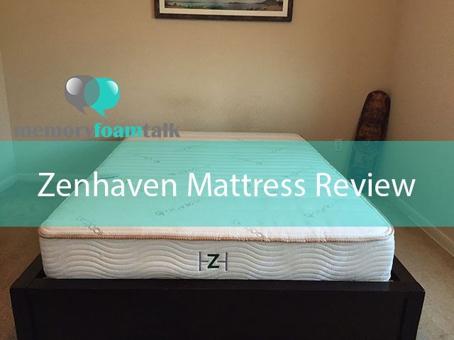 Zenhaven Mattress Review | All Natural Latex Mattress - Memory Foam Talk