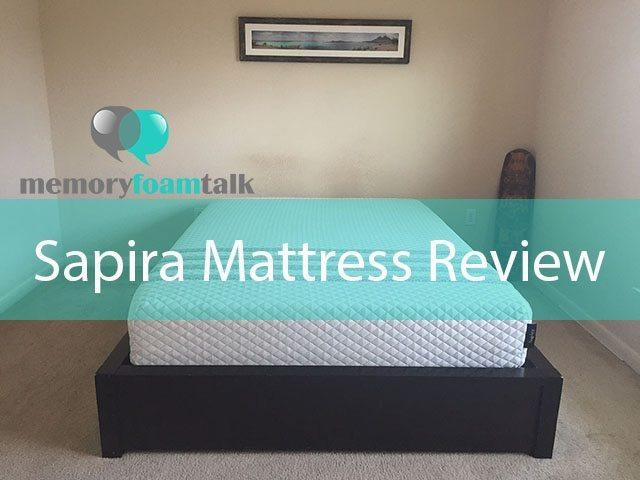 Sapira Mattress Review Memory Foam Talk
