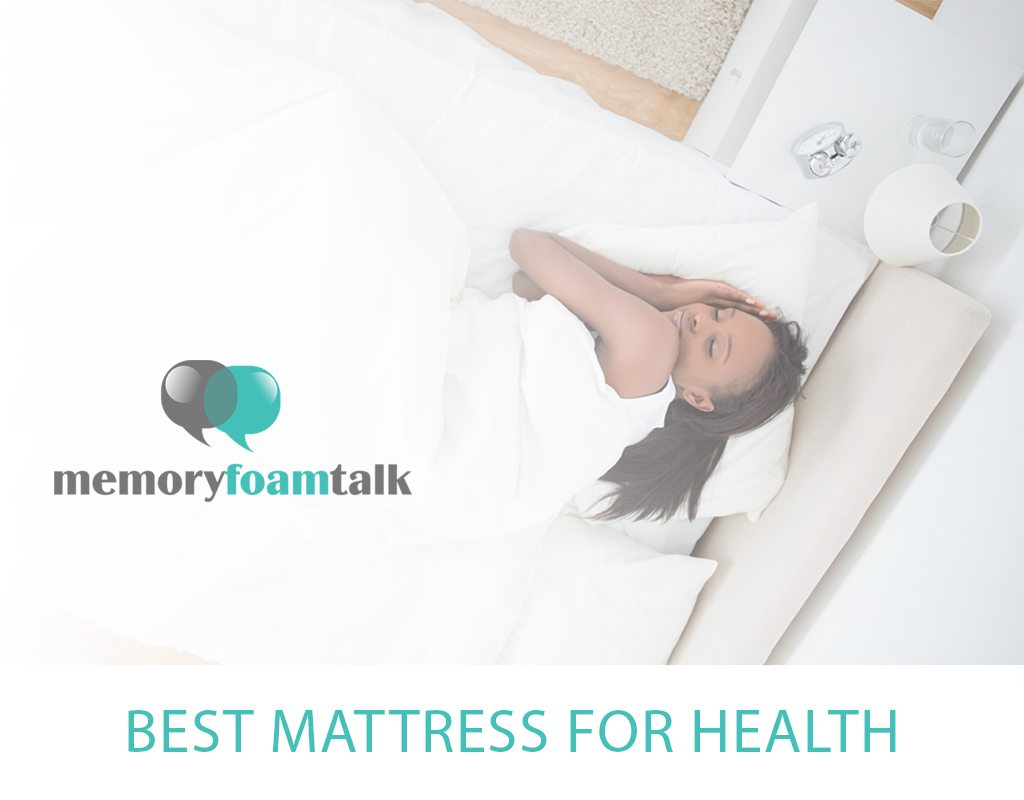 Best Mattress for Health | Mattresses for Health Conditions