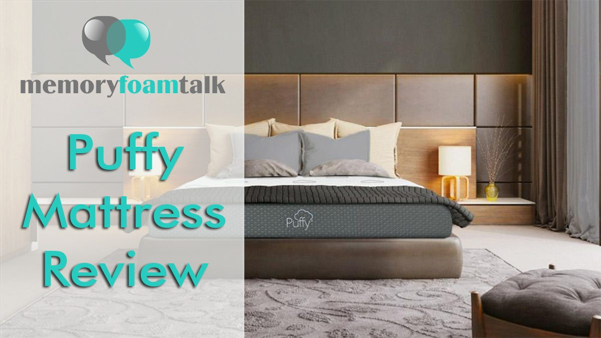 Puffy Mattress Review Puffy Mattress Memory Foam Talk