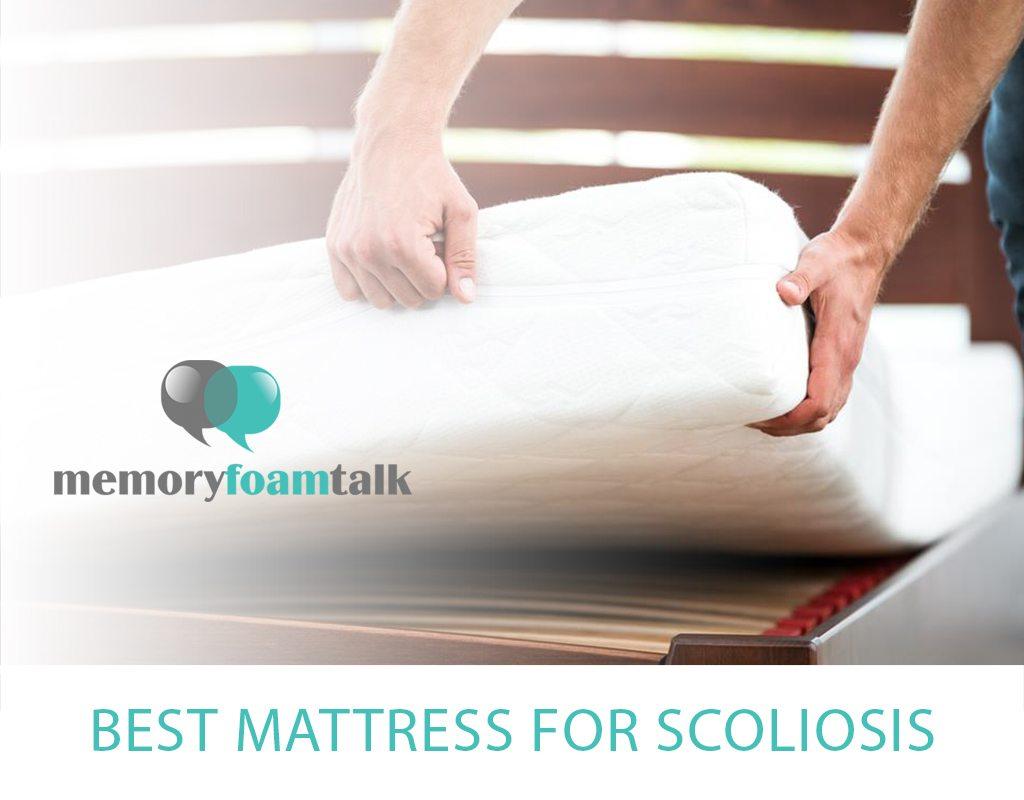 Best Mattress For Scoliosis Memory Foam Talk