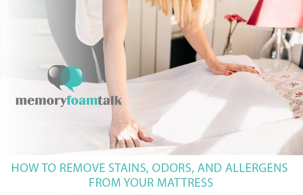 How to Remove Stains, Odors, and Allergens from Your Mattress