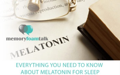 Everything You Need To Know about Melatonin for Sleep