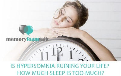 Is Hypersomnia Ruining Your Life? How Much Sleep Is Too Much?