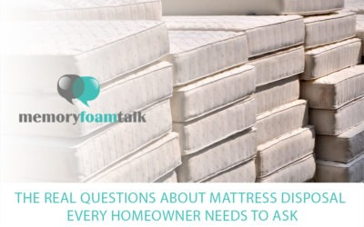 The Real Questions about Mattress Disposal Every Homeowner Needs To Ask