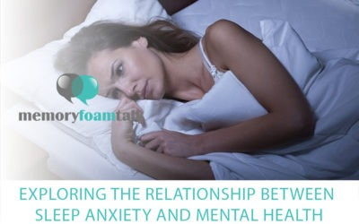 Exploring the Relationship between Sleep Anxiety and Mental Health