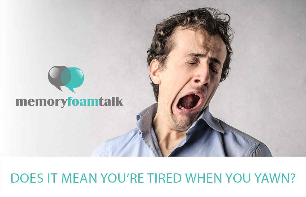 Does It Mean You're Tired When You Yawn?