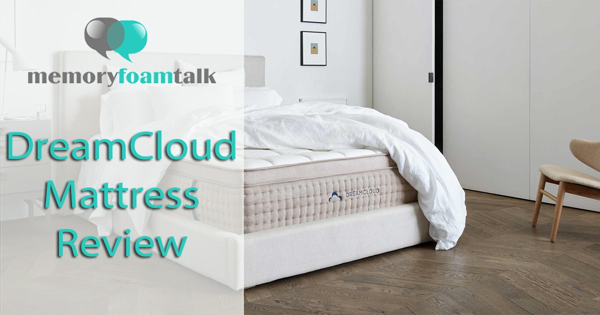 Dreamcloud Mattress Review 2020 Best Luxury Hybrid Bed