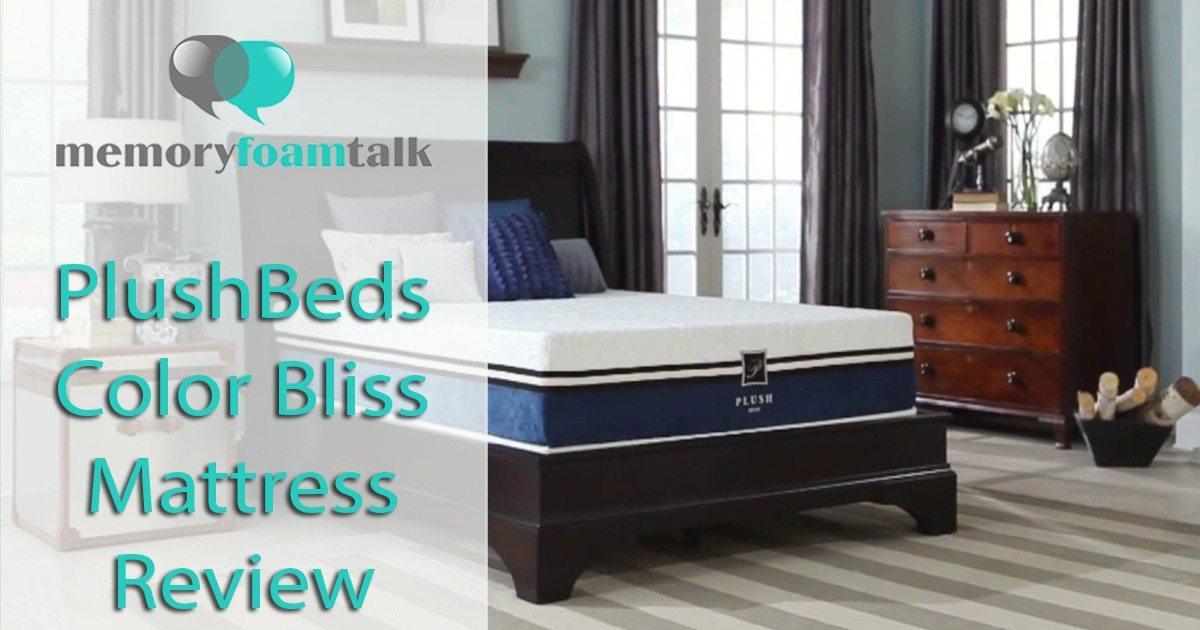 Plushbeds Cool Bliss Mattress Review Plushbeds Review