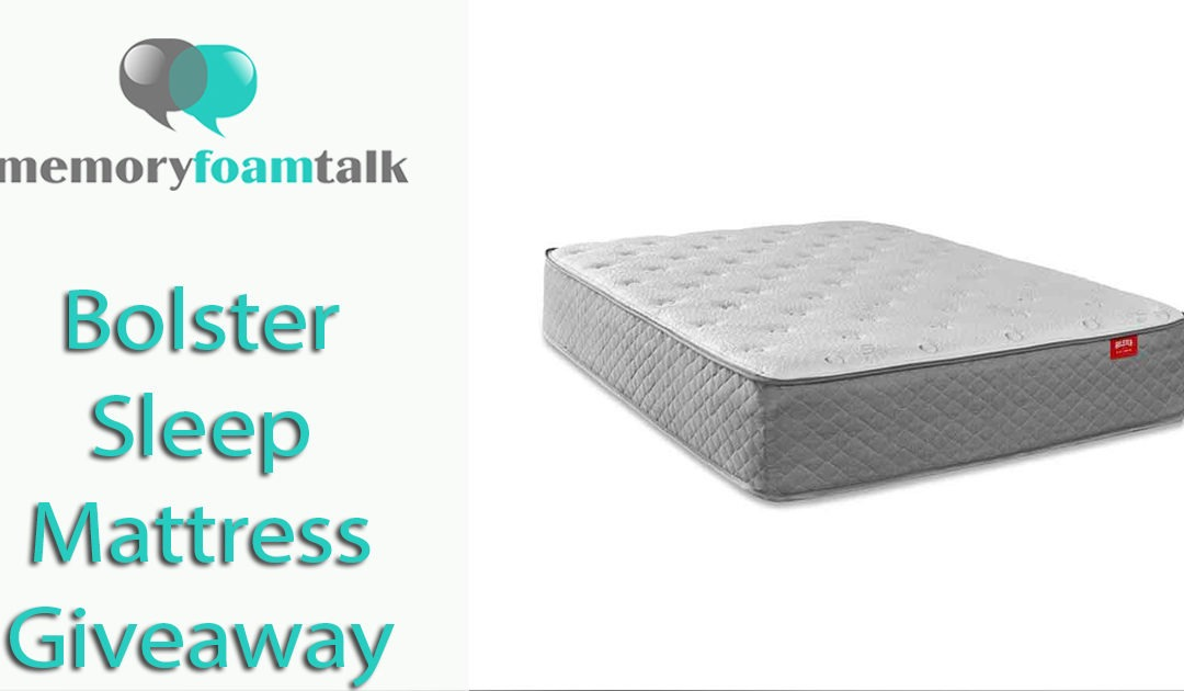 Bolster Sleep Mattress Giveaway