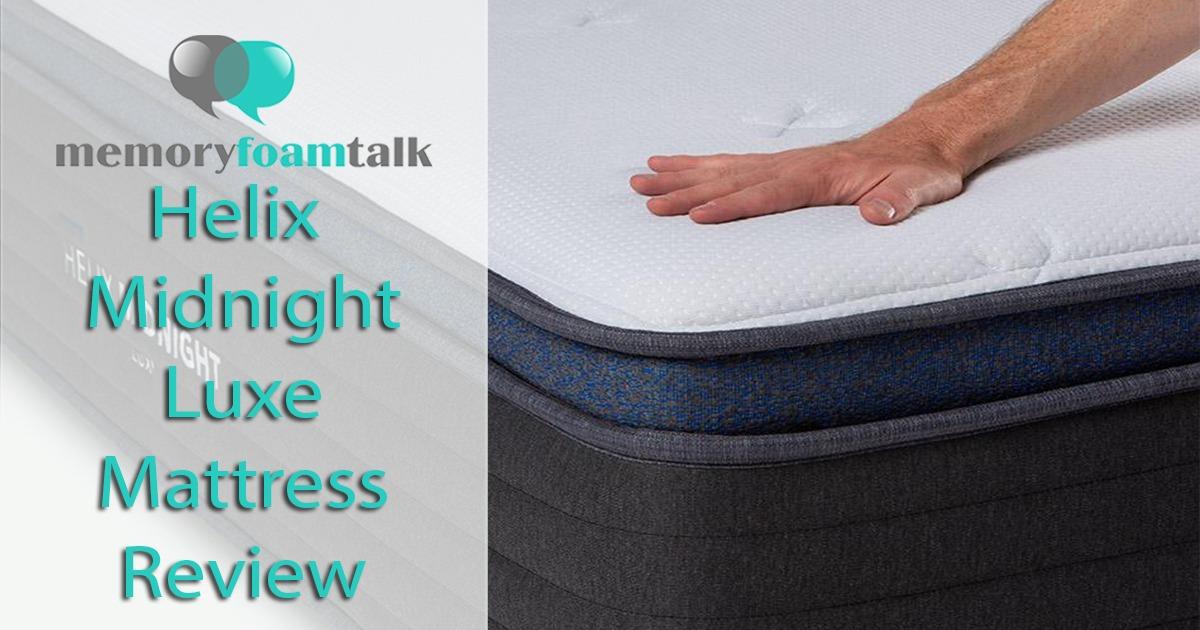 Helix Midnight Luxe Mattress Review L Memory Foam Talk