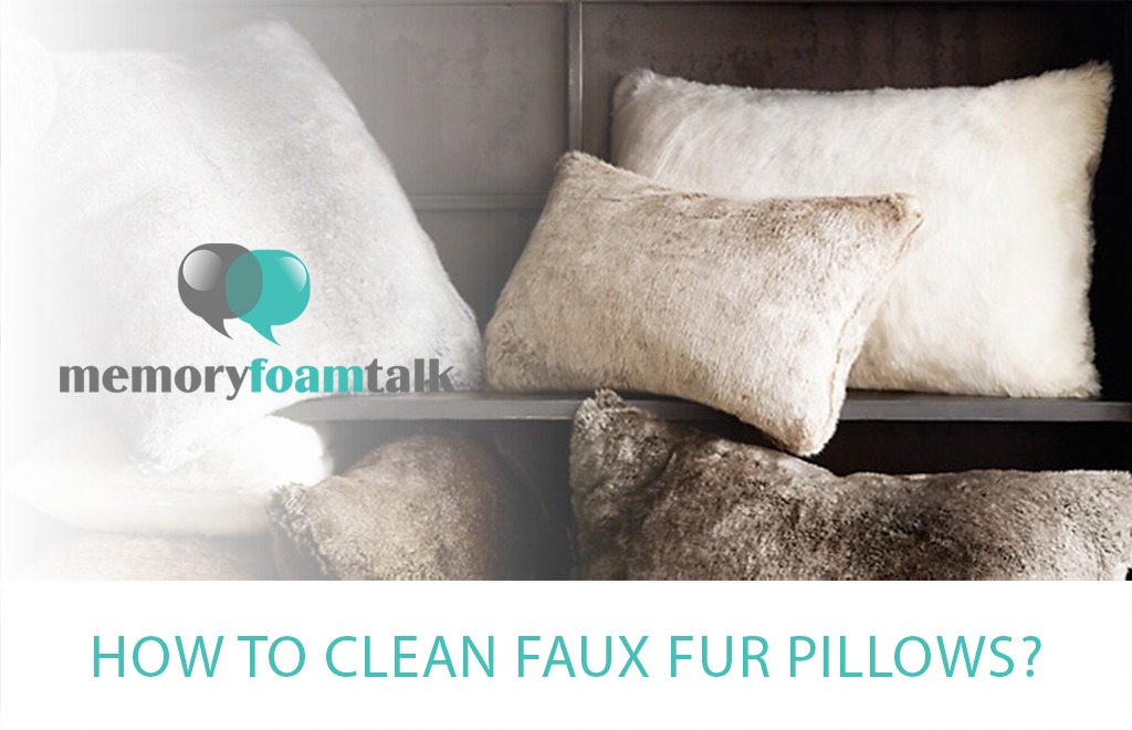 How To Clean Faux Fur Pillows?