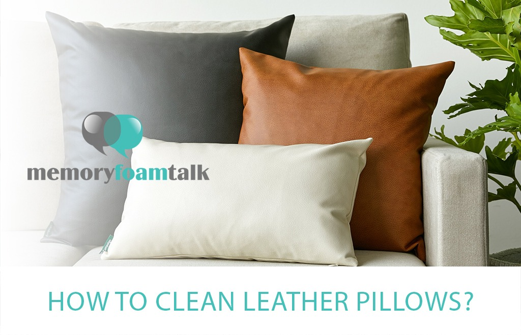 How To Clean Leather Pillows?