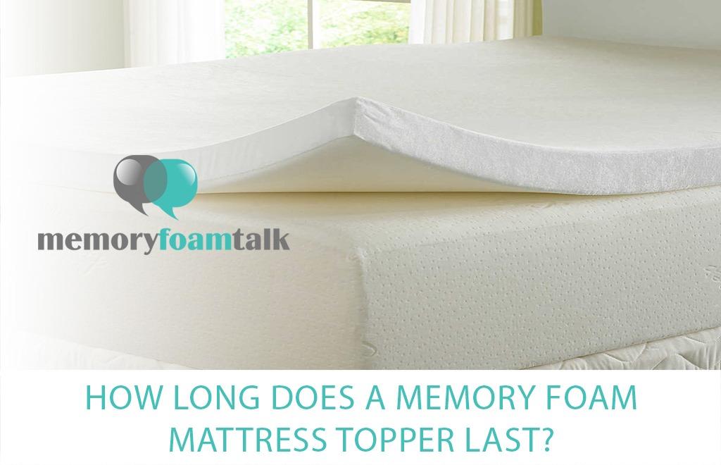 How Long Does a Memory Foam Mattress Topper Last?