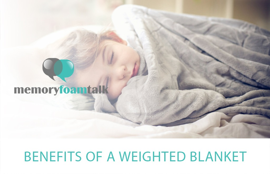 Benefits of a Weighted Blanket?