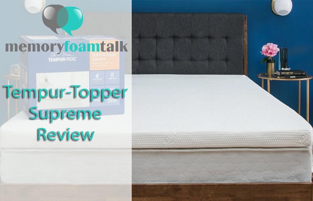 Tempur-Topper Supreme Review