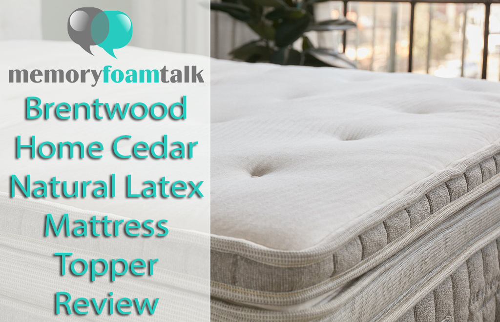 Brentwood Home Cedar Natural Latex Mattress Topper Review