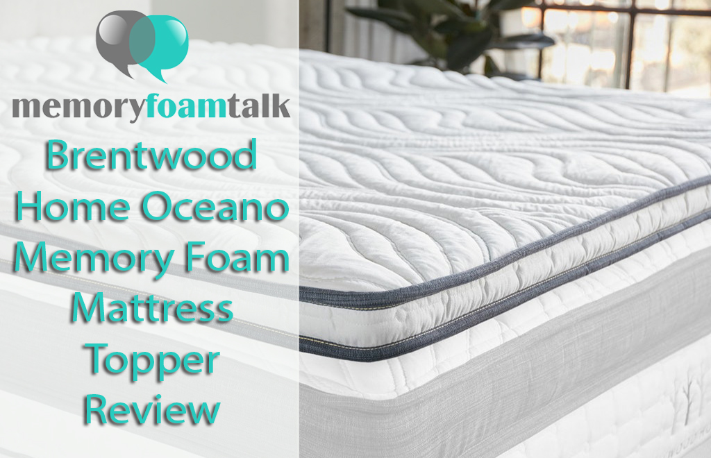 Brentwood Home Oceano Memory Foam Mattress Topper Review