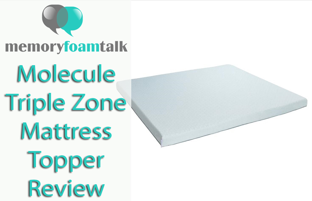 Molecule Triple Zone Mattress Topper Review