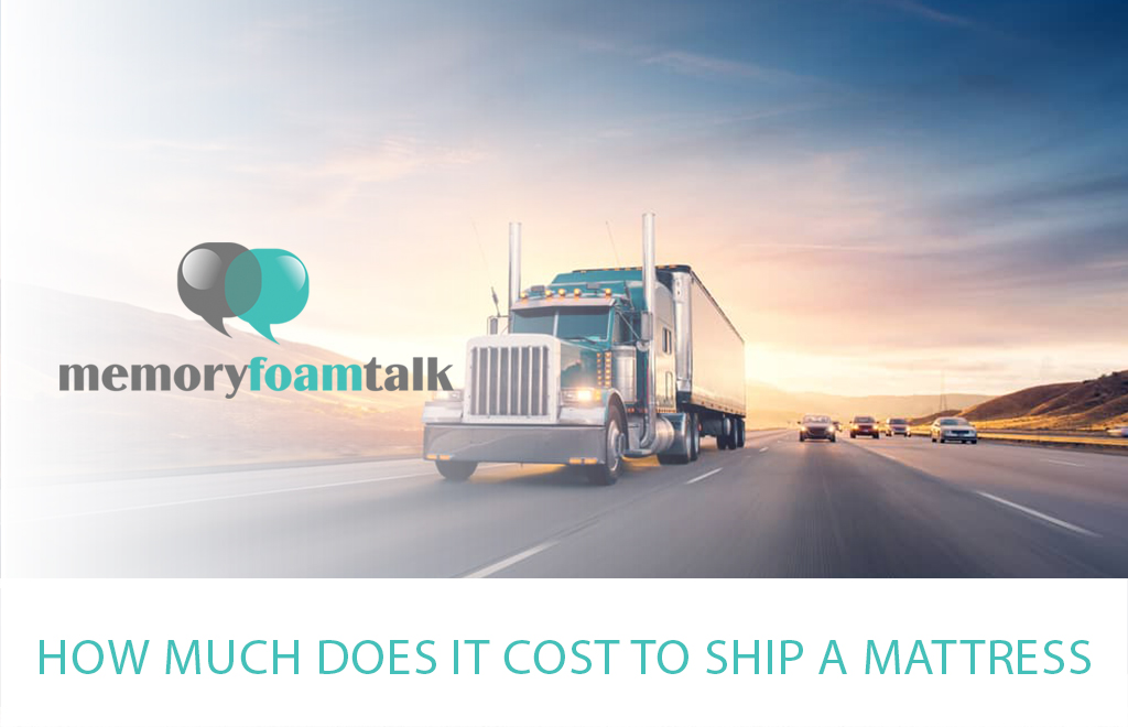 How Much Does It Cost to Ship a Mattress