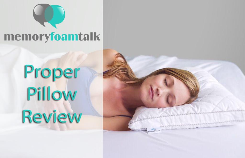 Proper Pillow Review