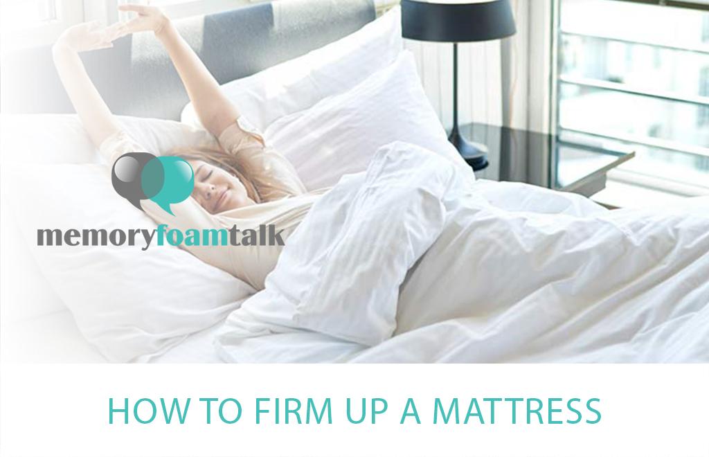 How to Firm Up a Mattress