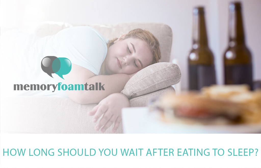How Long Should You Wait after Eating to Sleep?