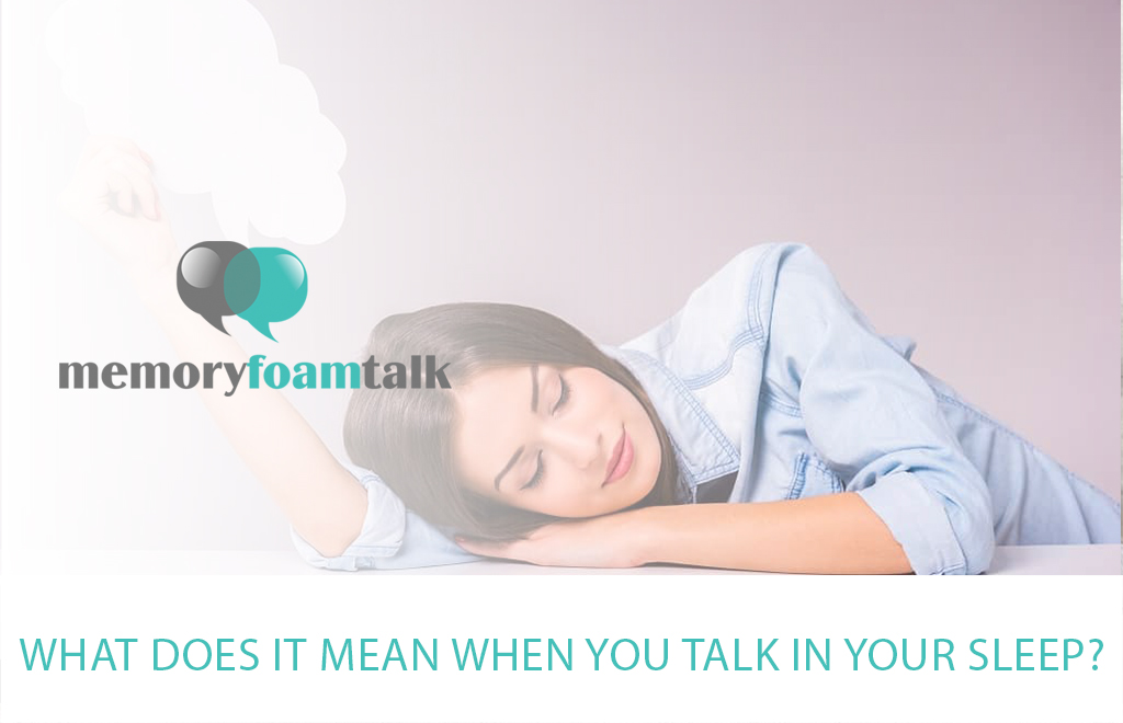 What Does It Mean When You Talk in Your Sleep?