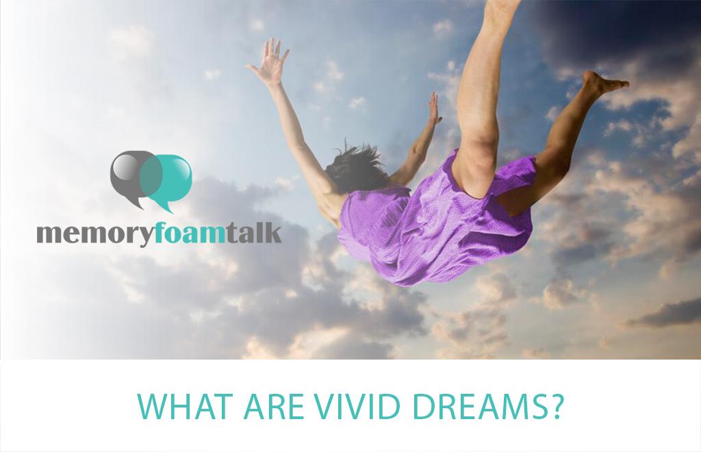 What Are Vivid Dreams?